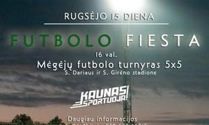 Futbolo fiesta - S. Dariaus ir S. Girėno stadione