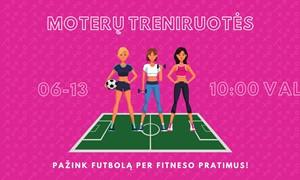 LFF stadione – moterų fitneso treniruotė su futbolo elementais