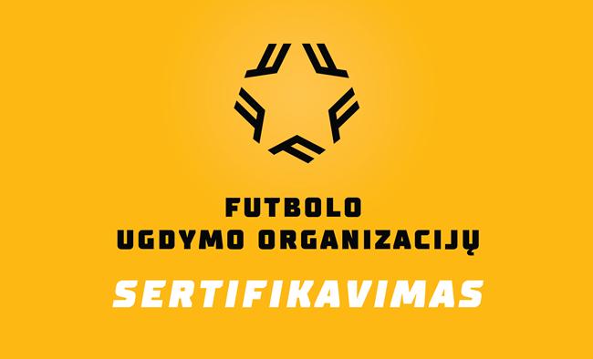 Nukeliama futbolo ugdymo įstaigų sertifikavimo pabaiga