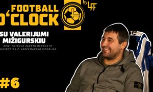 Valerijus Mižigurskis: Futbolo agento darbas ir negirdėtos Ž. Karčemarsko istorijos