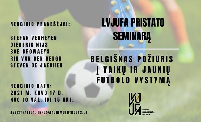 LVJUFA surengs seminarą apie belgišką požiūrį į vaikų ir jaunių futbolo vystymą