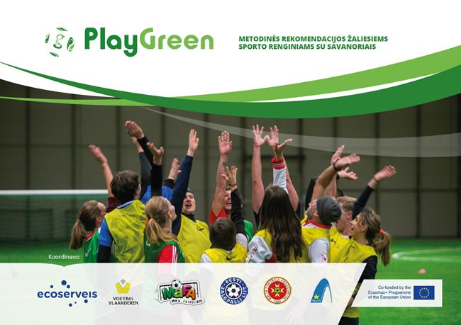 Futbolo bendruomenei pristatomos aplinkosauginės savanorystės gairės
